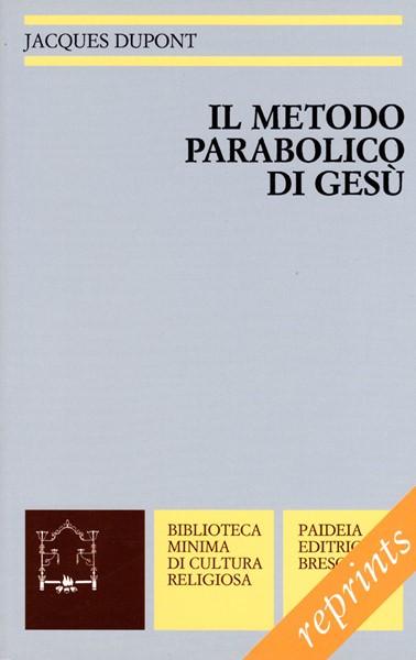 Il metodo parabolico di Gesù (Brossura)