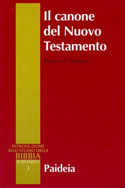 Il canone del Nuovo Testamento (Brossura)