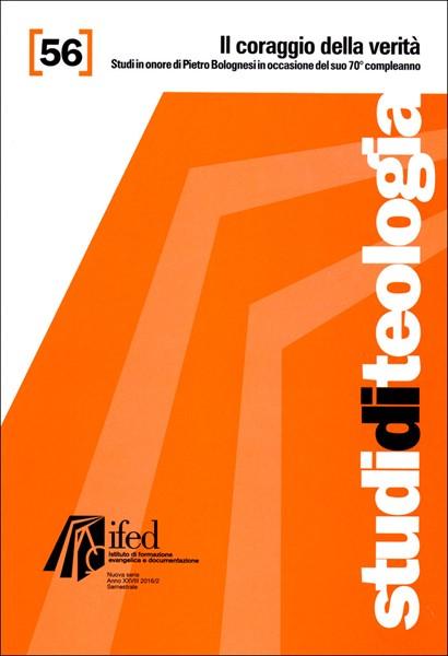 Il coraggio della verità (Studi di teologia n°56) (Brossura)