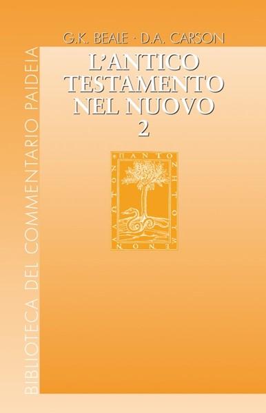 L'Antico Testamento nel Nuovo vol. 2 (Brossura)
