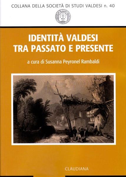 Identità valdesi tra passato e presente (Brossura)