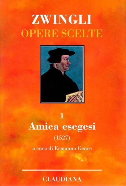 Amica esegesi (1527) (Copertina rigida)