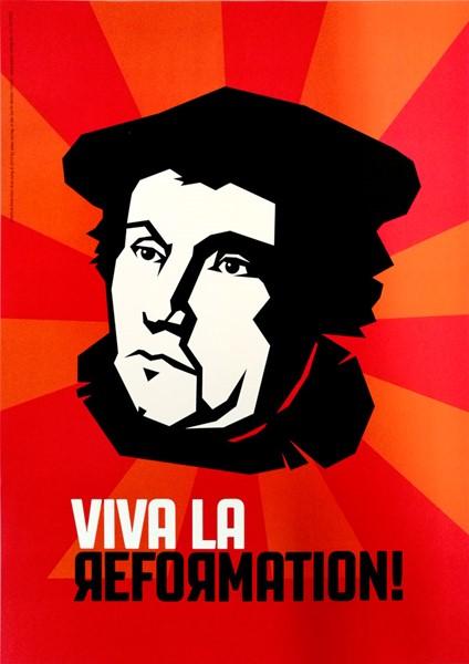 Poster - Viva la Reformation