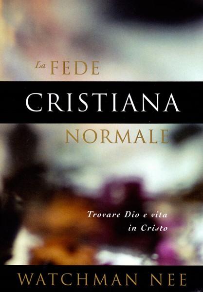 La fede cristiana normale (Brossura)