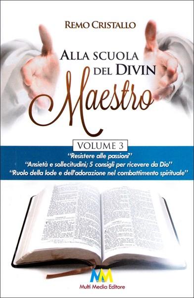 Alla scuola del Divin Maestro - Volume 3 (Brossura)