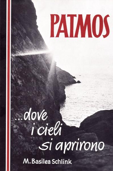 Patmos… dove i cieli si aprirono (Brossura)