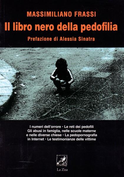 Il libro nero della pedofilia (Brossura)