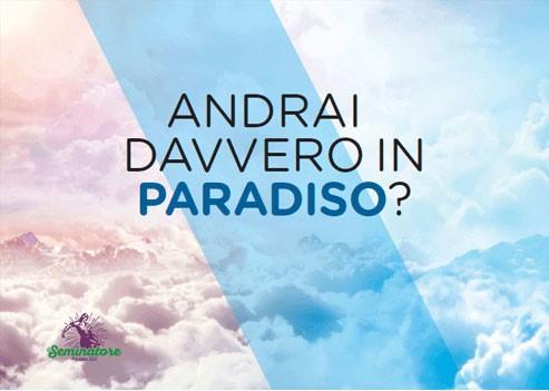Andrai davvero in Paradiso? - 200 copie (Volantino) [Opuscolo]
