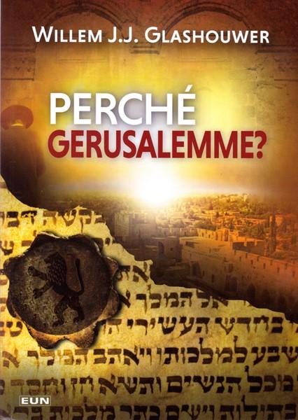 Perché Gerusalemme? (Brossura)