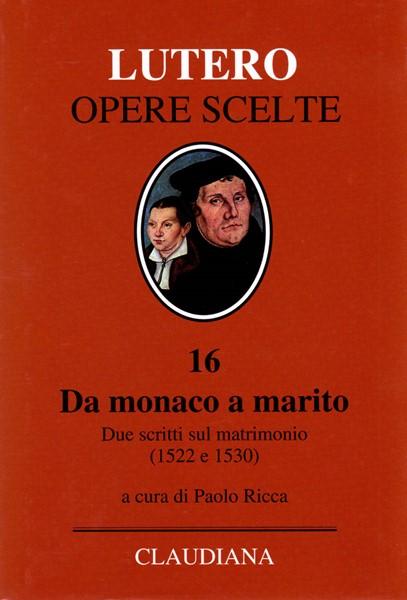 Da monaco a marito (Copertina rigida)