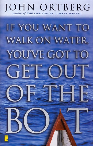If you want to walk on water, you've got to get out of the boat (Copertina rigida)