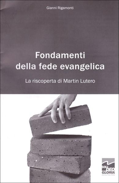 Fondamenti della fede evangelica (Spillato)