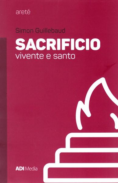 Sacrificio vivente e santo (Brossura)