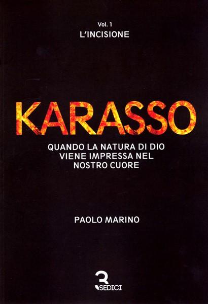 Karasso - Vol. 1 L'incisione (Brossura)