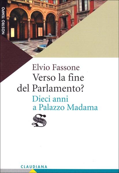 Verso la fine del Parlamento? (Brossura)