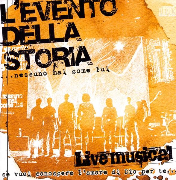L'evento della storia… nessuno mai come Lui - DVD Live