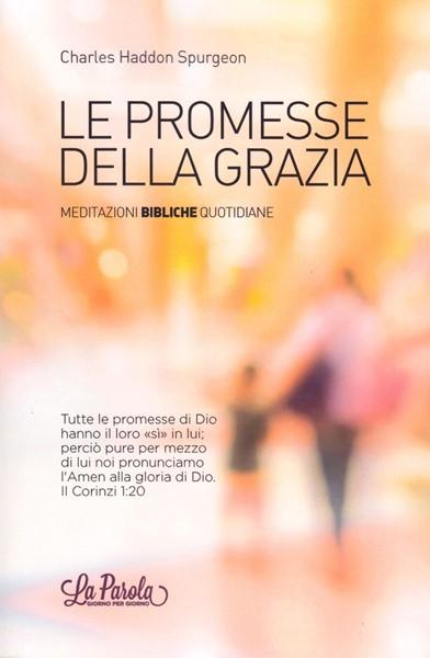 Le promesse della grazia (Brossura)