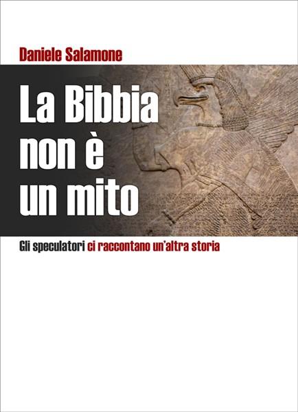La Bibbia non è un mito (Brossura)
