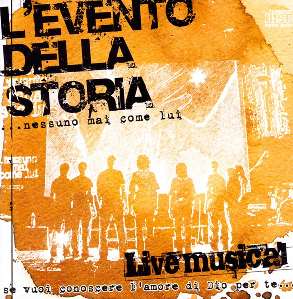 L'evento della storia… nessuno mai come Lui - Live [CD]