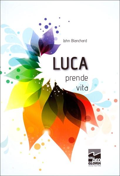 Luca prende vita (Brossura)
