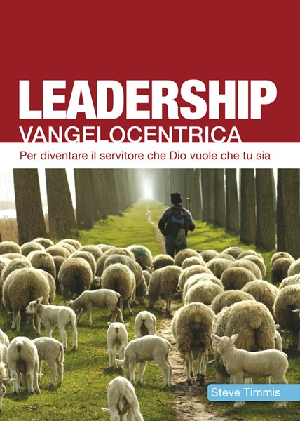 Leadership Vangelocentrica (Brossura)
