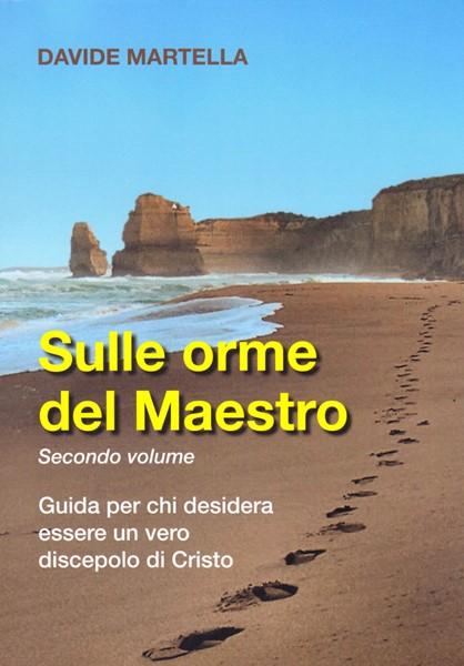 Sulle orme del Maestro - Secondo volume (Brossura)