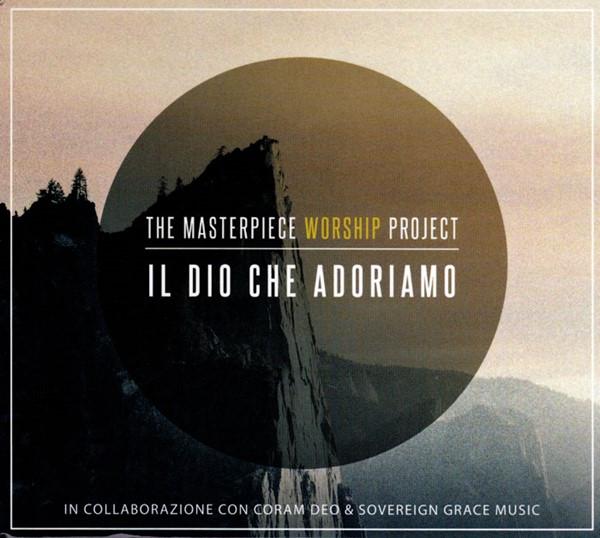 Il Dio che adoriamo [CD]