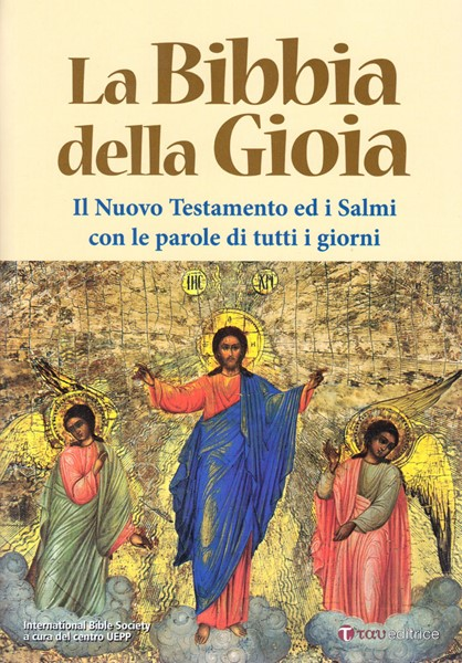 La Bibbia della Gioia (Brossura) [Bibbia Grande]