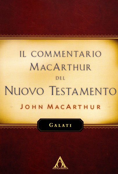 Galati - Commentario MacArthur (Brossura)