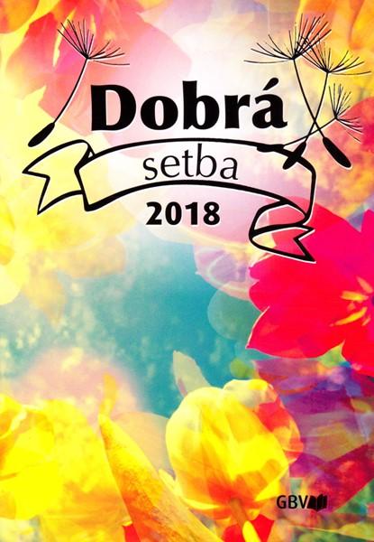 Calendario Buon Seme in Ceco 2018 - Dobrá Setba 2018 (Brossura)