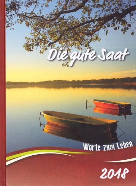 Calendario Buon Seme in Tedesco 2018 - Die gute Saat 2018