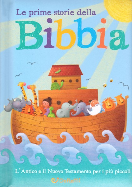 Le prime storie della Bibbia (Copertina rigida imbottita)