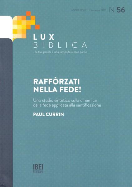 Lux Biblica n° 56 - Rafforzati nella fede! (Brossura)