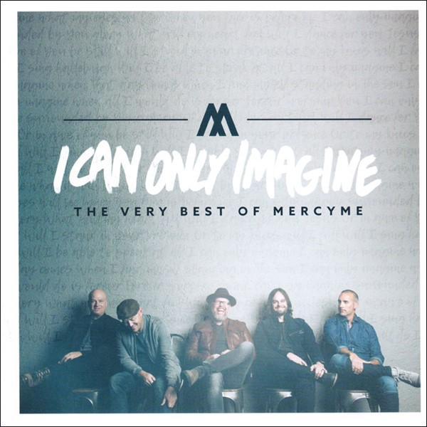 I can only imagine [CD]
