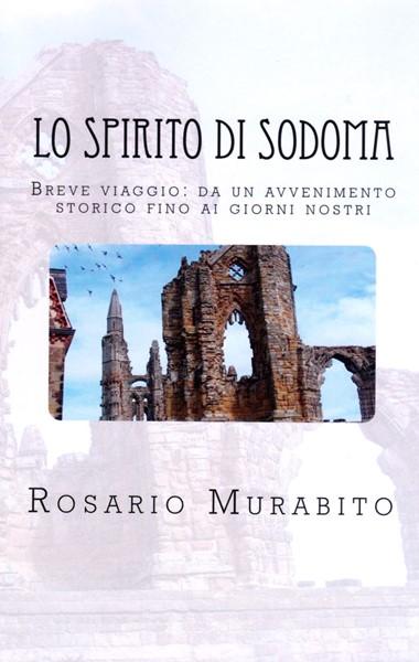 Lo spirito di Sodoma (Brossura)