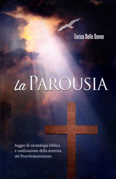 La Parousia (Brossura)
