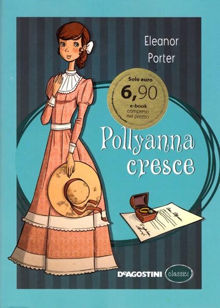 Pollyanna cresce (Copertina rigida)