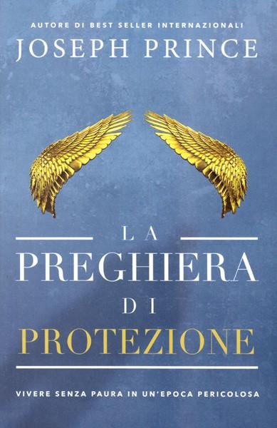 La preghiera di protezione - In arrivo a fine maggio (Brossura)