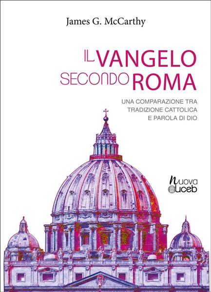 Il vangelo secondo Roma (Brossura)