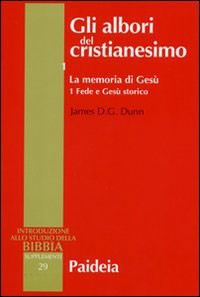 Gli albori del cristianesimo Vol. 1 - La memoria di Gesù. Tomo 1 (Brossura)