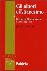 Gli albori del cristianesimo Vol. 2 - Gli inizi a Gerusalemme. Tomo 3 (Brossura)