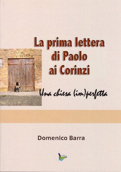 La prima lettera di Paolo ai Corinzi (Brossura)