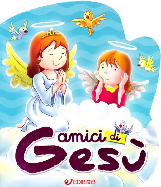 Amici di Gesù (Cartonato)