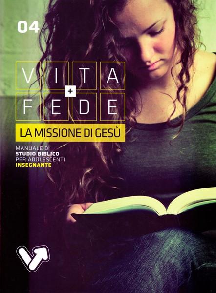 La missione di Gesù - Manuale Insegnante (Brossura)