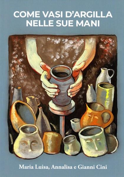 Come vasi d'argilla nelle sue mani (Brossura)