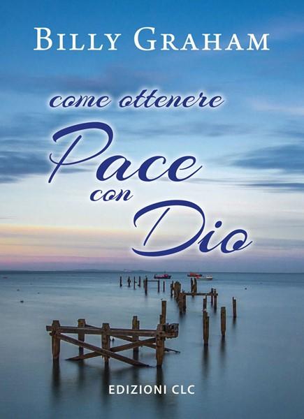 Come ottenere pace con Dio