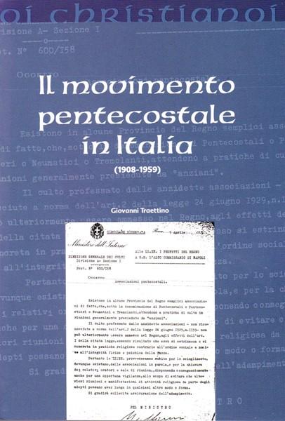 Il movimento pentecostale in Italia (1908-1959) (Brossura)
