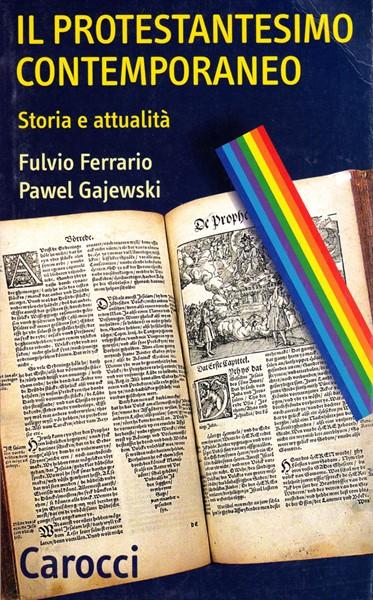 Il protestantesimo contemporaneo (Brossura)