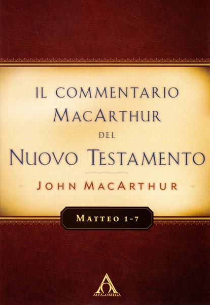 Matteo 1-7 Commentario di John MacArthur (Brossura)