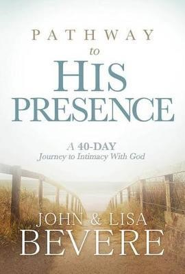 Pathway To His Presence (Brossura)